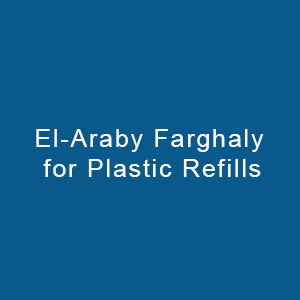 El Araby Farghaly For Plastic Refills
