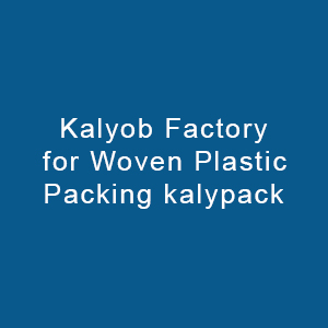 Kalyob Factory For Woven Plastic Packing