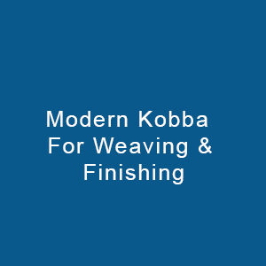 Modern Kobba For Weaving & Finishing